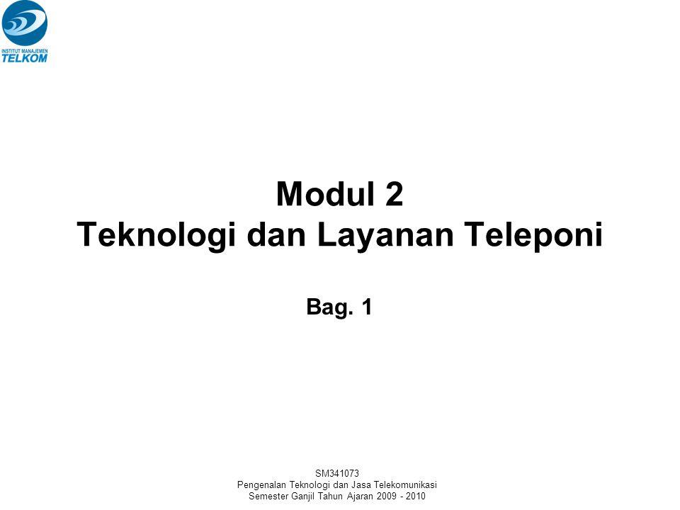 SM341073 Pengenalan Teknologi dan Jasa Telekomunikasi Semester Ganjil Tahun Ajaran 2009 - 2010 Arsitektur Sistem Telepon Bergerak •Layanan bergerak tradisional –Mirip dengan broadcasting TV.