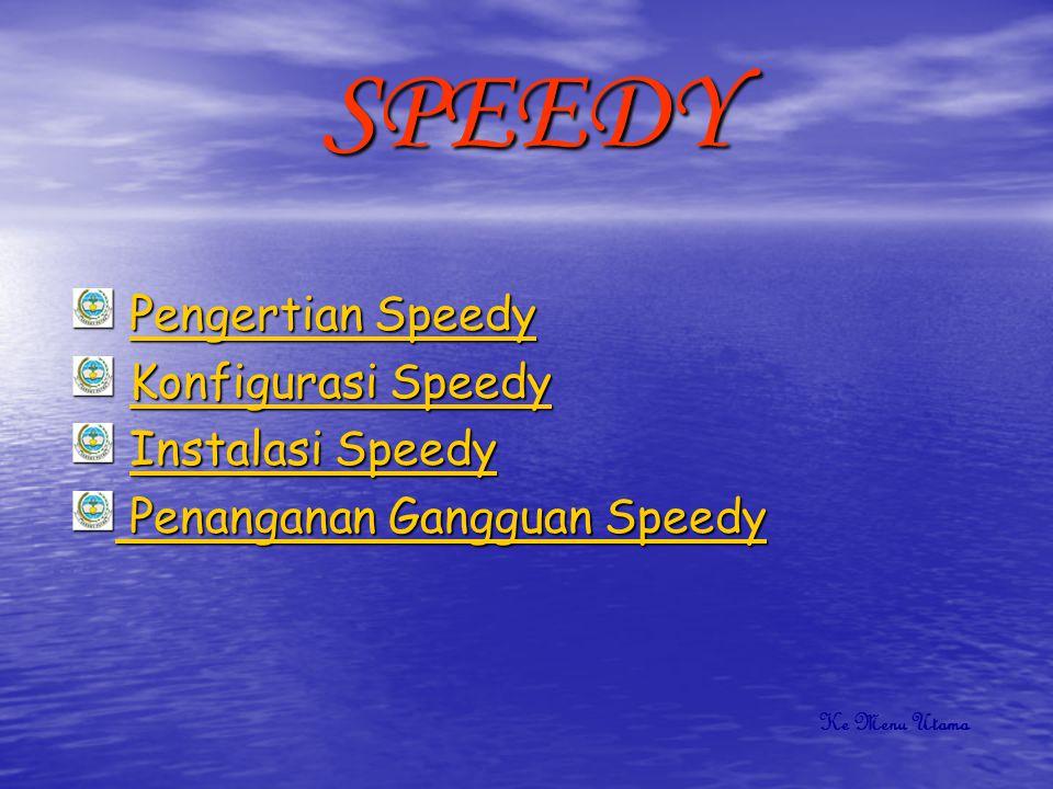 Pengertian Speedy Speedy merupakan produk layanan dari PT.