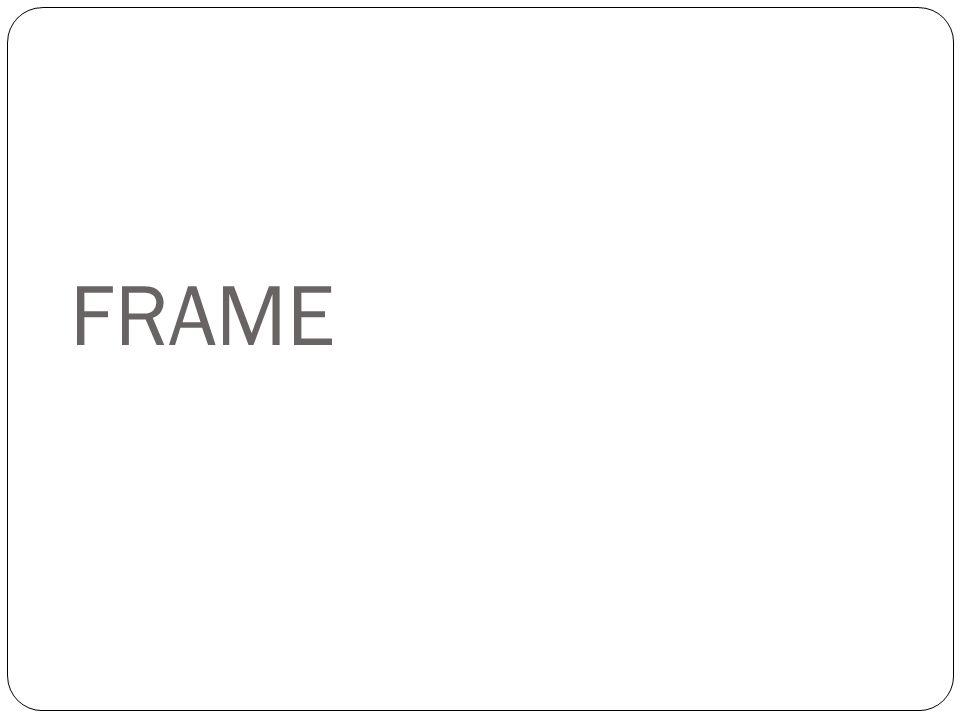 Pendahuluan (1)  Frame berupa kumpulan slot yang merupakan atribut untuk mendeskripsikan pengetahuan.