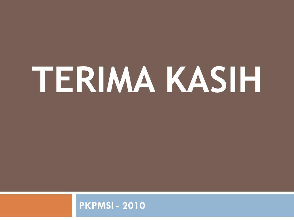 TERIMA KASIH PKPMSI - 2010