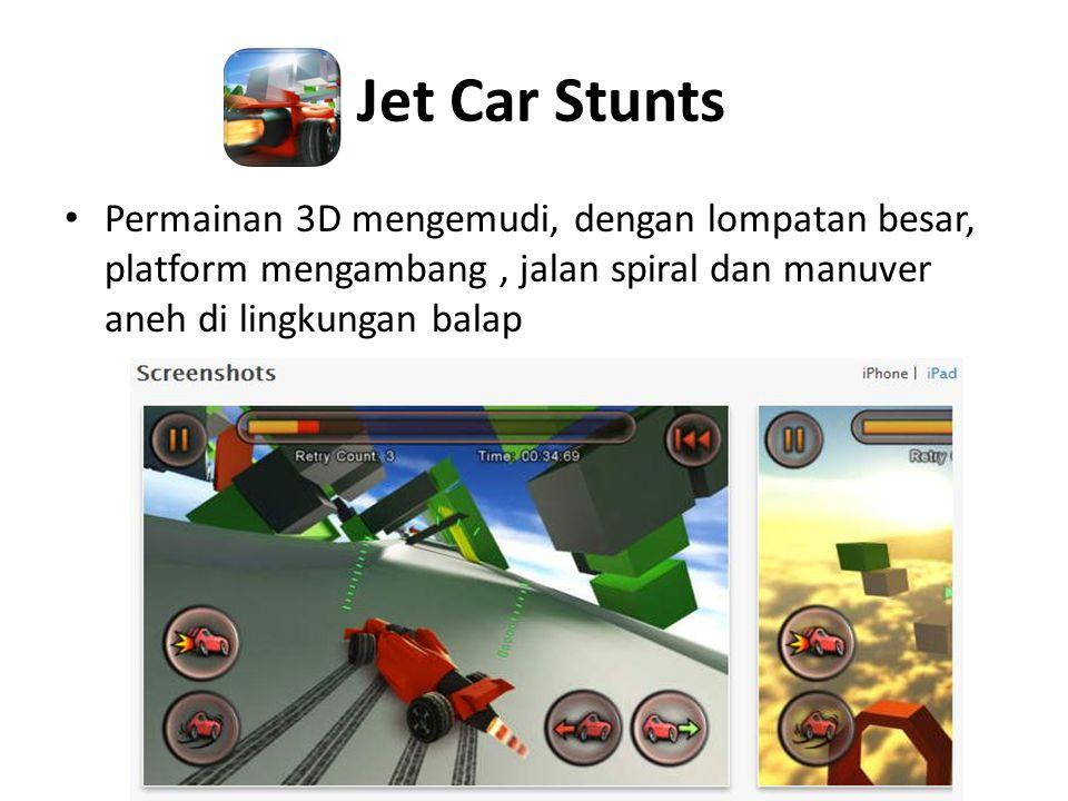 Jet Car Stunts • Permainan 3D mengemudi, dengan lompatan besar, platform mengambang, jalan spiral dan manuver aneh di lingkungan balap
