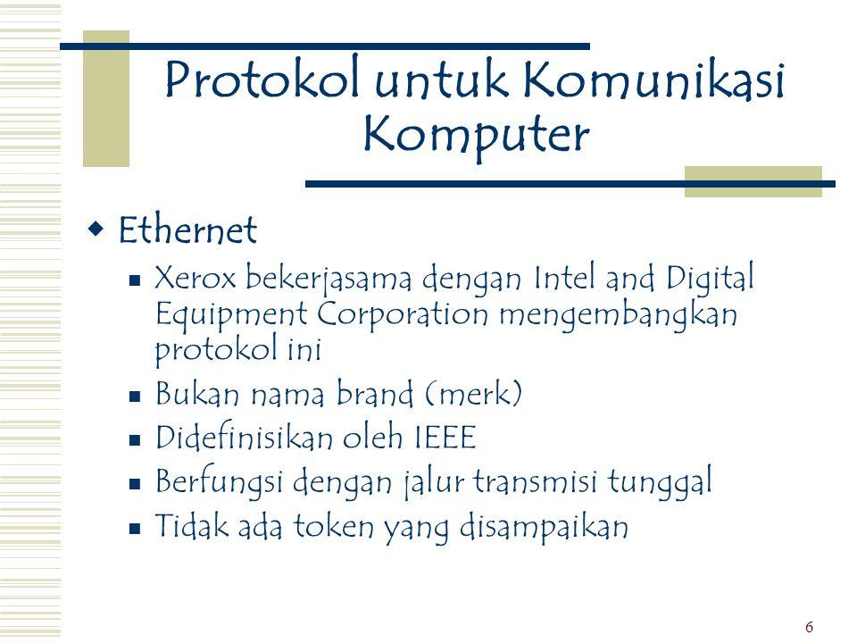 7 Paket  Sebagian dari keseluruhan data yang akan dikomunikasikan, digabung dengan alamat komputer yang dituju untuk data dan kontrol informasi lain  TCP/IP adalah salah satu paket protokol saklar (switch)