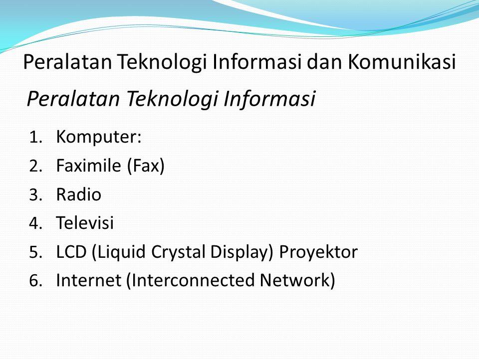Tujuan:  agar kita memahami seluruh peralatan yang digunakan, termasuk komputer (computer literate) dan juga memahami informasi (information literate
