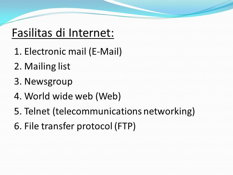 6. Internet (Interconnected Network) yaitu suatu jaringan global yang menghubungkan jutaan komputer diseluruh dunia. Interconnected Network: Jaringan