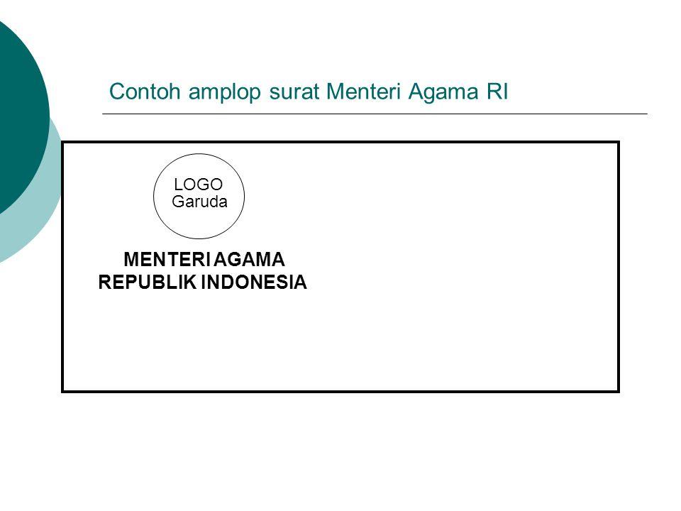 Contoh amplop surat Menteri Agama RI MENTERI AGAMA REPUBLIK INDONESIA LOGO Garuda