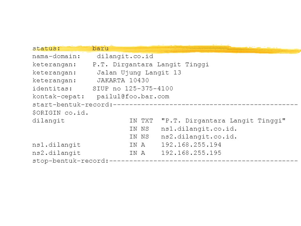 status:baru nama-domain: dilangit.co.id keterangan:P.T.