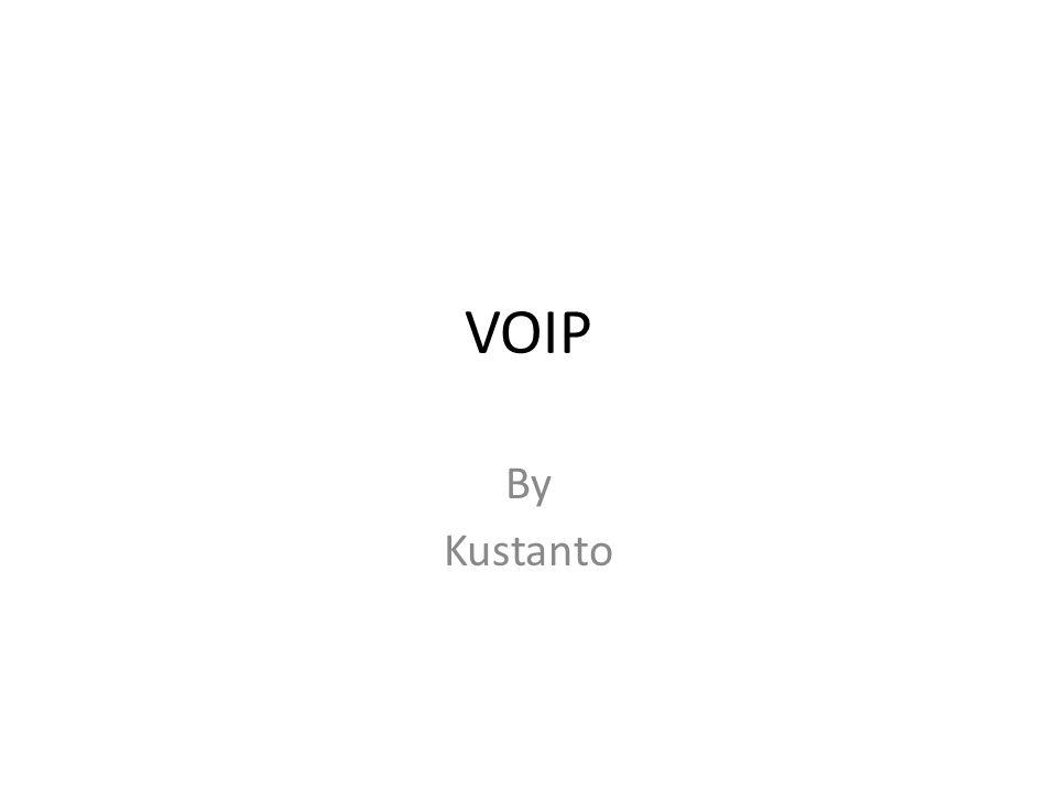 Voice over Internet Protocol (VoIP) • Merupakan teknologi yang mampu melewatkan trafik suara yang berbentuk paket melalui jaringan IP.
