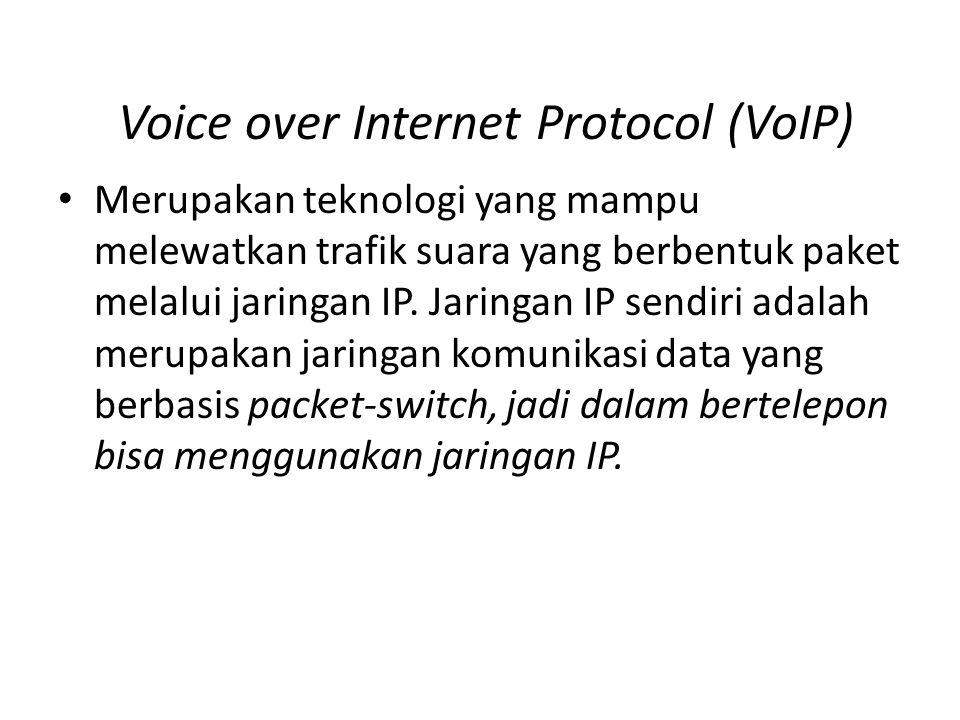 Voice over Internet Protocol (VoIP) • Voice over Internet Protocol atau VoIP merupakan teknologi yang memanfaatkan Internet Protocol untuk menyediakan komunikasi voice secara elektronis dan real- time (Anton R.