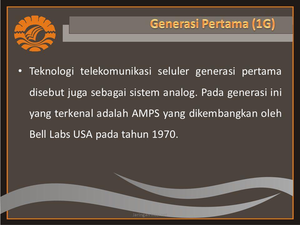 • Teknologi telekomunikasi seluler generasi pertama disebut juga sebagai sistem analog. Pada generasi ini yang terkenal adalah AMPS yang dikembangkan