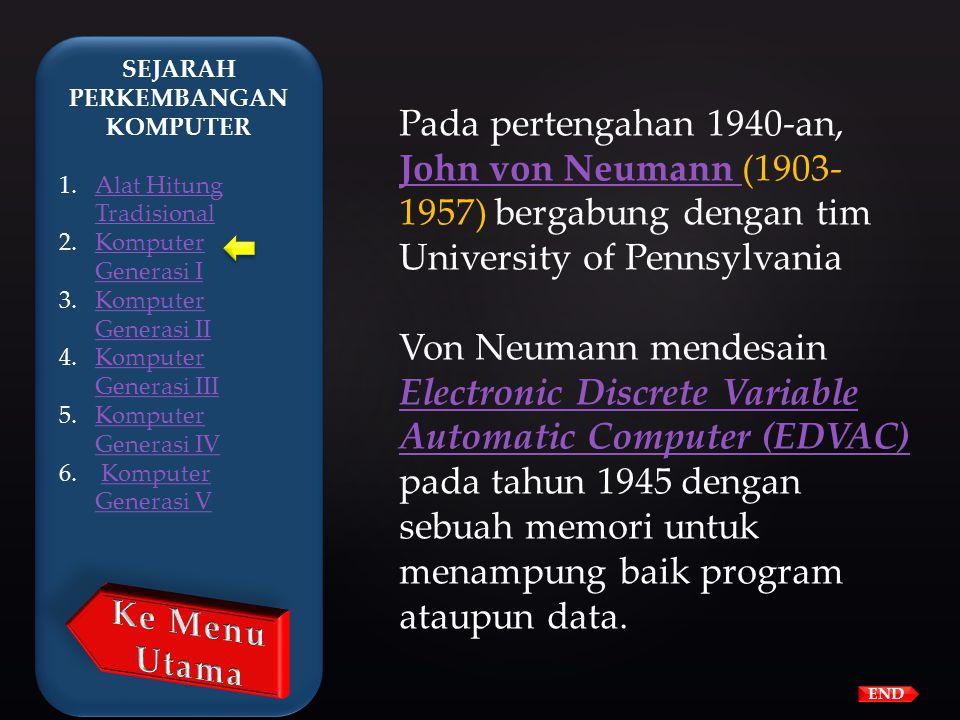 END Electronic Numerical Integrator and Computer (ENIAC), Electronic Numerical Integrator and Computer (ENIAC), yang dibuat oleh kerjasama antara peme