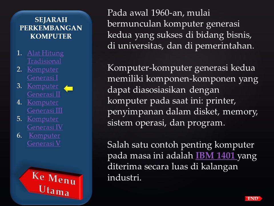 IBM membuat superkomputer bernama STRETCH, dan Sprery-Rand membuat komputer bernama LARC. Komputer generasi kedua menggantikan bahasa mesin dengan bah