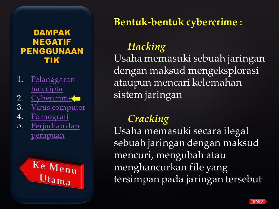 Karakteristik kejahatan internet adalah sebagai berikut : 1.Kejahatan melintasi batas Negara 2.Sulit menentukan hukum yang berlaku karena melintasi ba