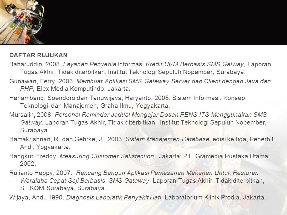 DAFTAR RUJUKAN Baharuddin, 2008.