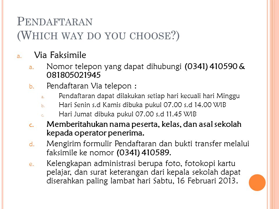 P ENDAFTARAN (W HICH WAY DO YOU CHOOSE ) a. Via Faksimile a.