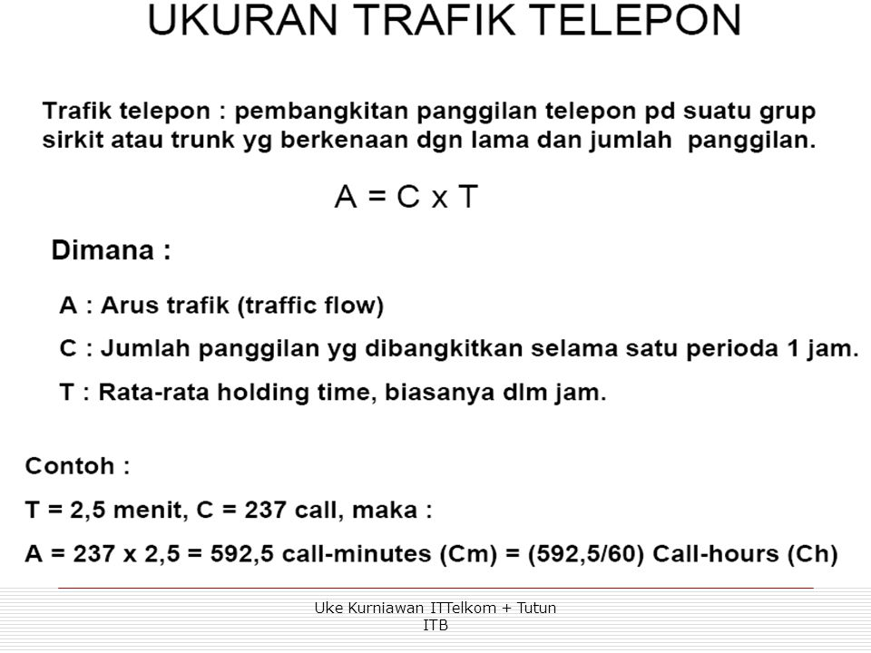 Traffic Measurements  Network capacity expressed by the volume of traffic over a period of time.  Traffic volume is essentially the sum of all holdi