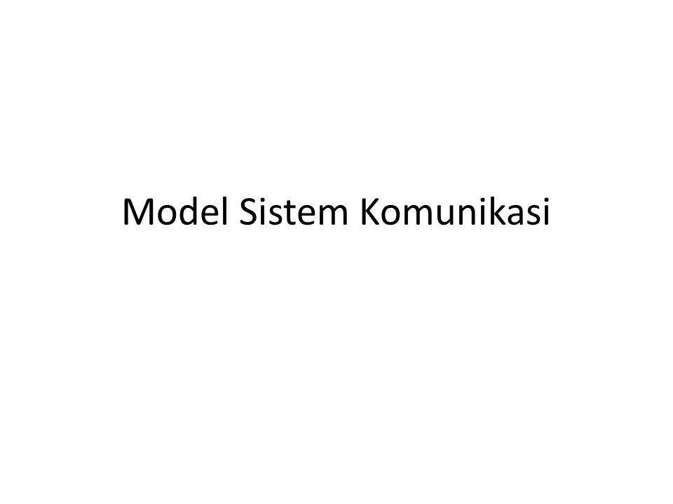 Model Sistem Komunikasi