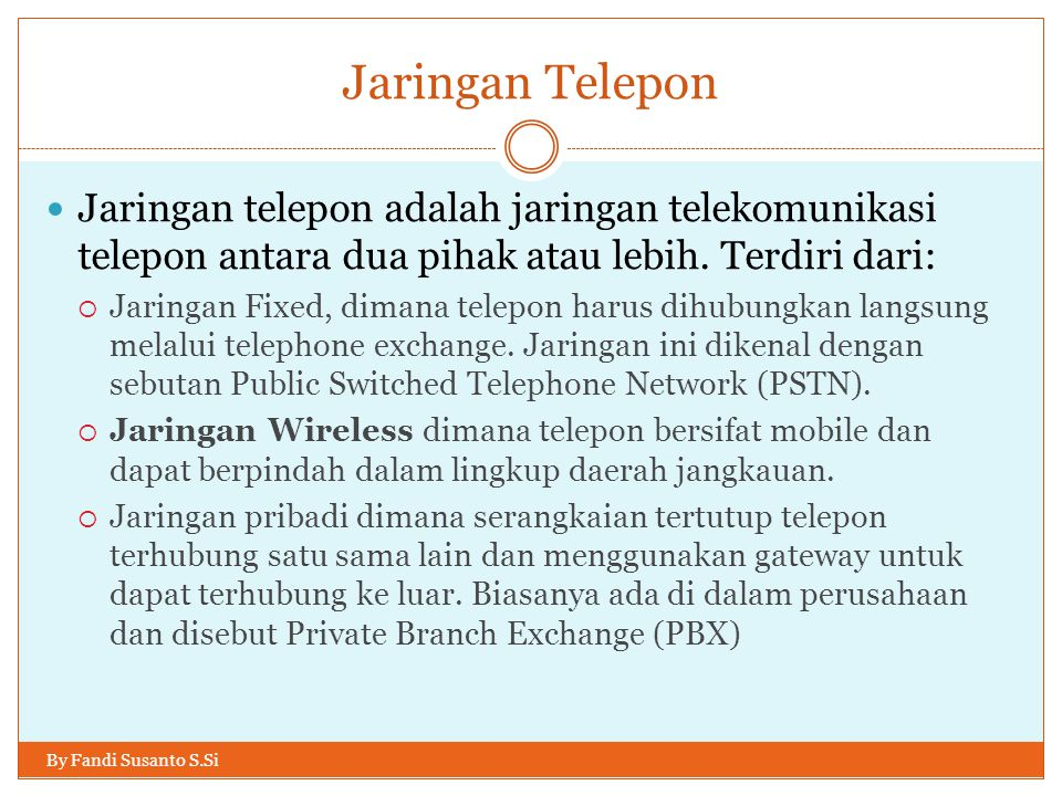Perkembangan Telekomunikasi Mobile By Fandi Susanto S.Si  Telekomunikasi mobile telah melalui perjalanan jauh dari bongkahan besar seberat 80 pounds (≈40Kg) yang harus dipasang dalam mobil sampai ke benda kecil multifungsi yang dapat masuk ke dalam kantong.