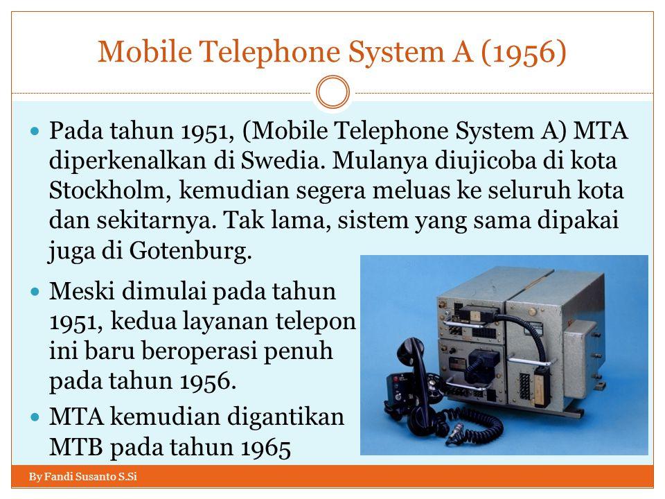 Standar 1G di berbagai negara By Fandi Susanto S.Si  Setiap negara menerapkan standar 1G yang berbeda:  AMPS (Advanced Mobile Phone System) adalah standar 1G yang digunakan di US.