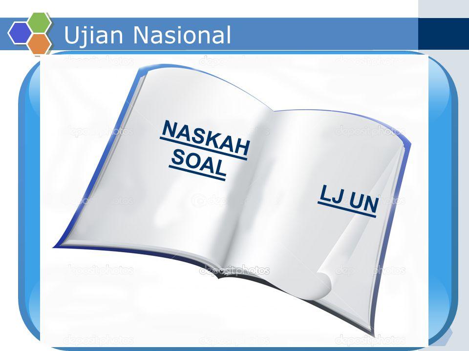 Ujian Nasional NASKAH SOAL LJ UN