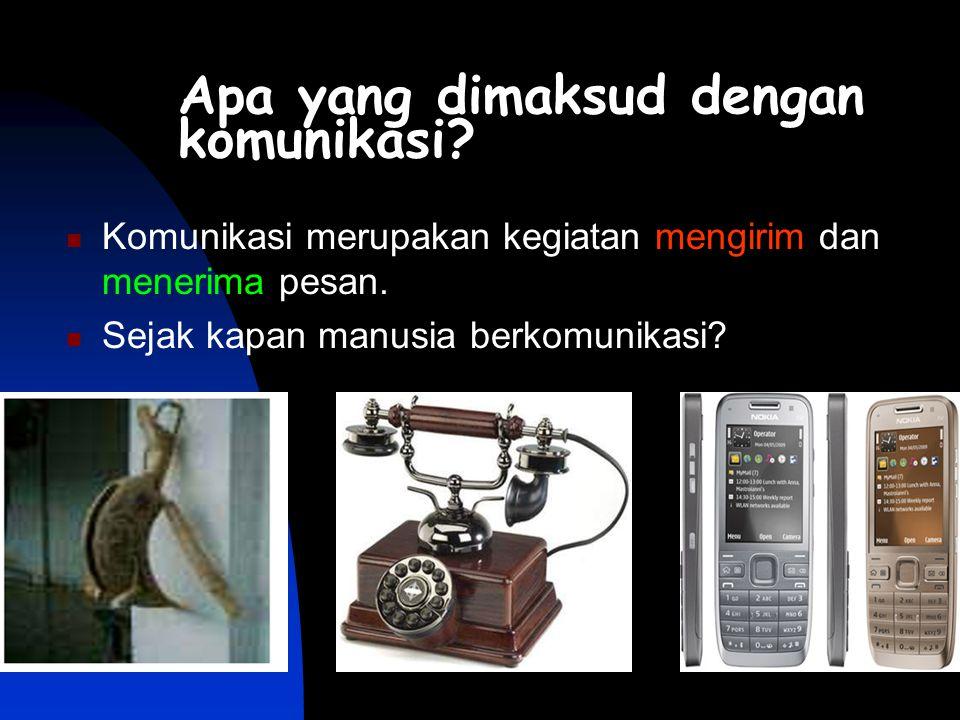 Apa yang dimaksud dengan komunikasi.KKomunikasi merupakan kegiatan mengirim dan menerima pesan.