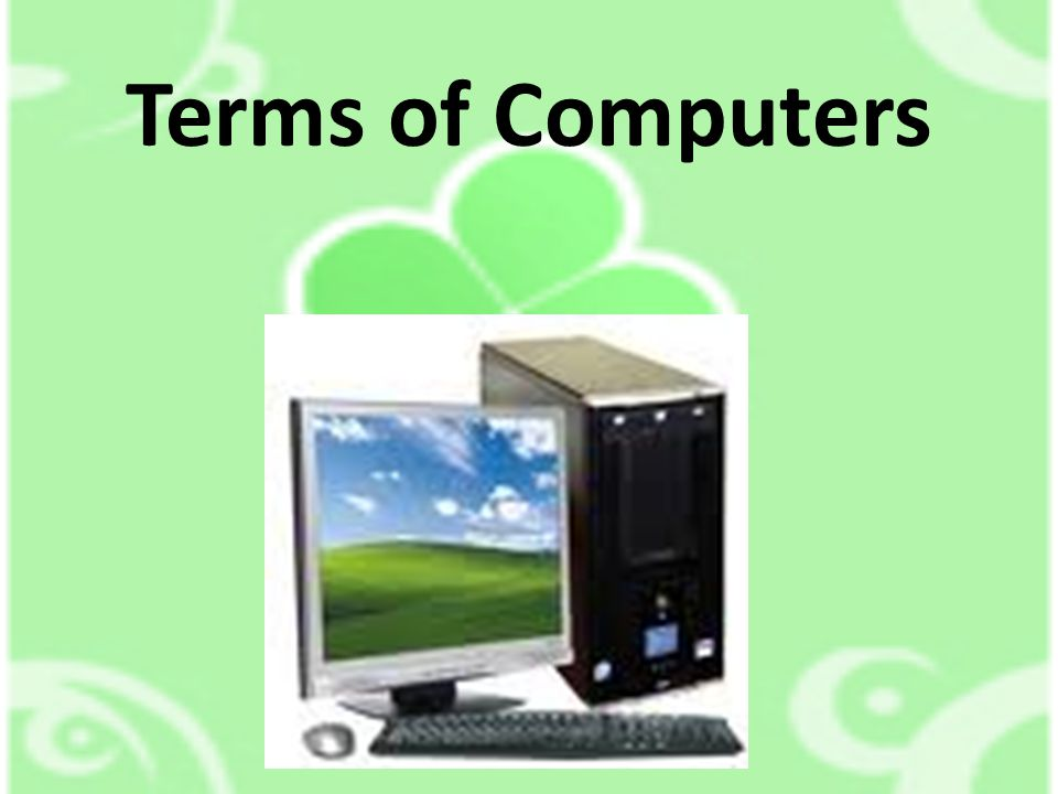 Terms of Computers