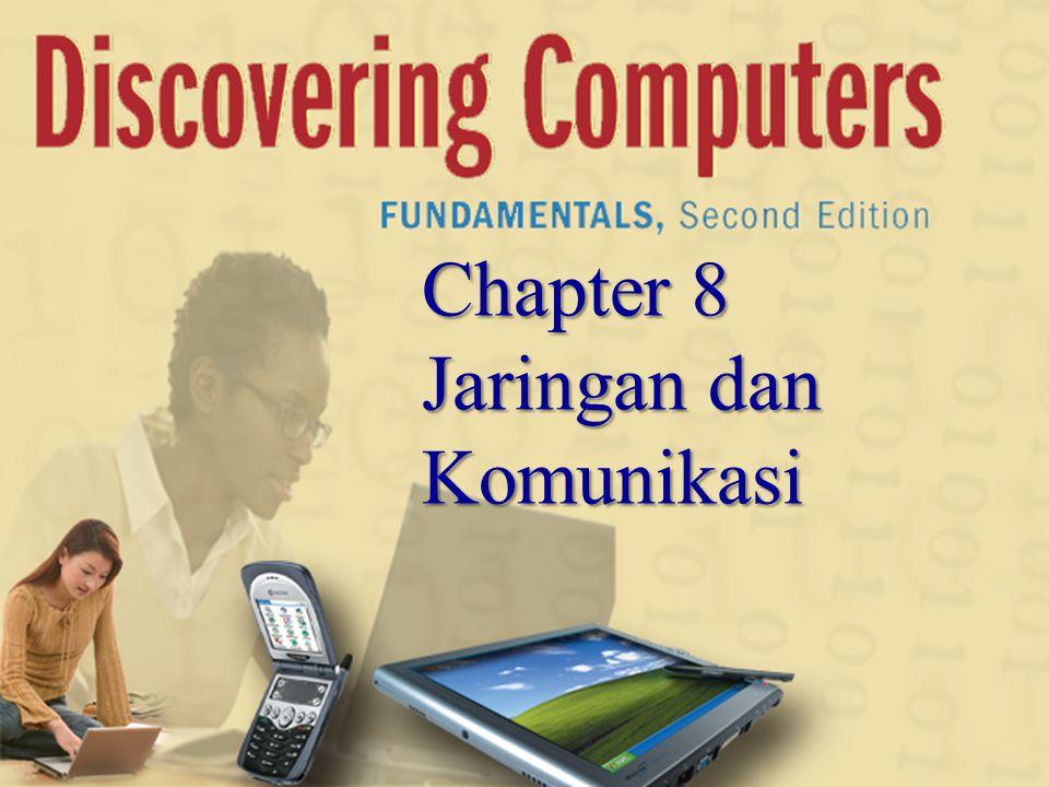 Chapter 8 Jaringan dan Komunikasi