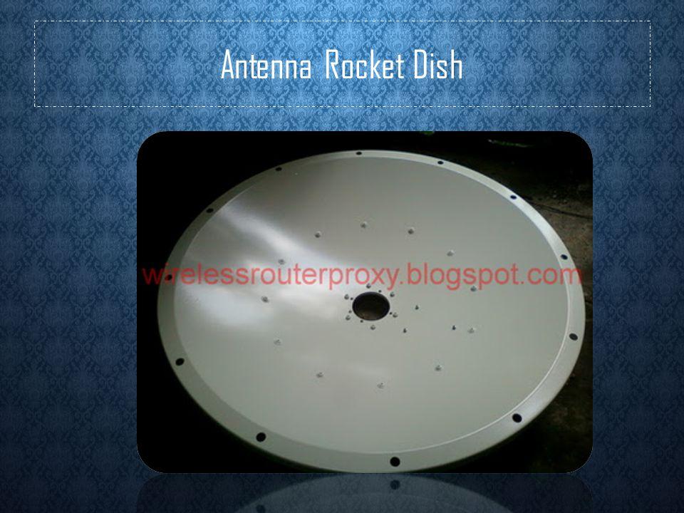 Antenna Rocket Dish