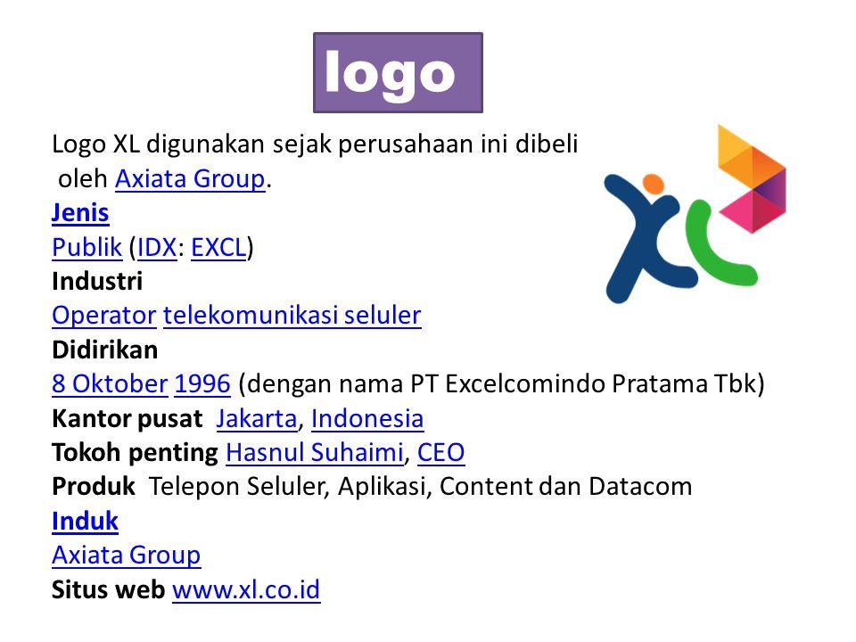 Logo XL digunakan sejak perusahaan ini dibeli oleh Axiata Group.Axiata Group Jenis PublikPublik (IDX: EXCL)IDXEXCL Industri OperatorOperator telekomun