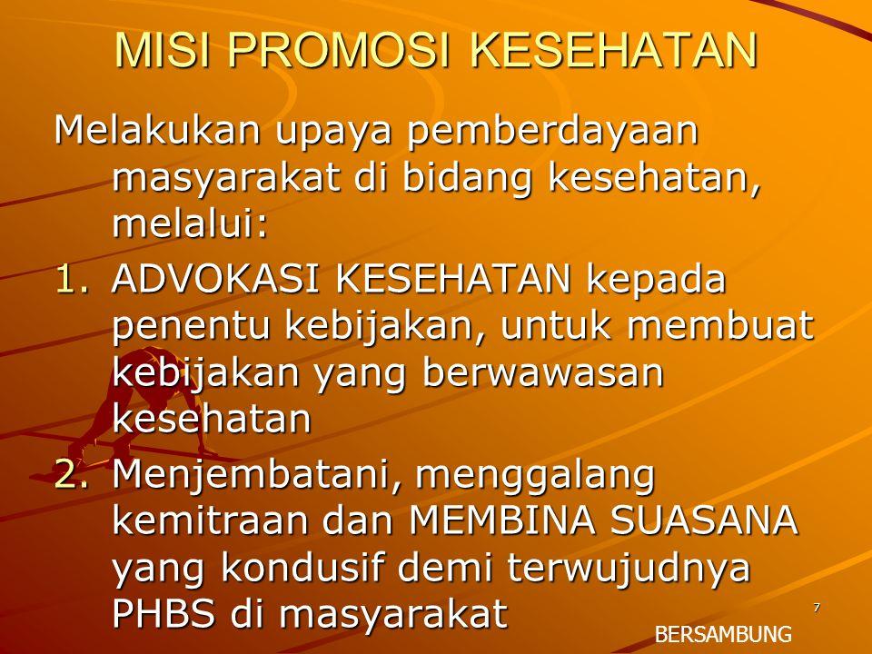 8 MISI PROMOSI KESEHATAN 3.