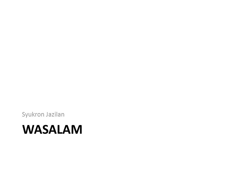 WASALAM Syukron Jazilan