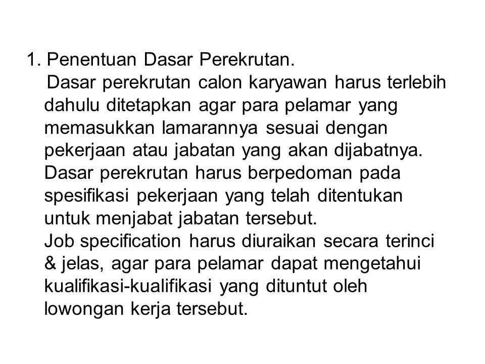 1.Penentuan Dasar Perekrutan.