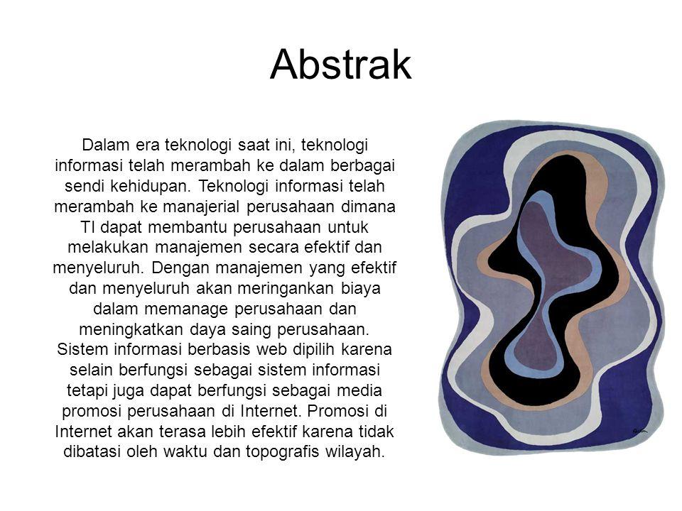 Abstrak Dalam era teknologi saat ini, teknologi informasi telah merambah ke dalam berbagai sendi kehidupan.