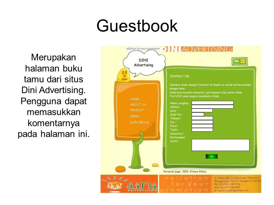 Guestbook Merupakan halaman buku tamu dari situs Dini Advertising.