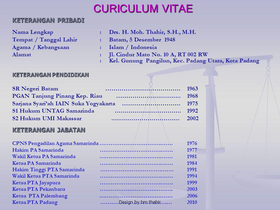 Design by hm thahir PENGARAHAN KPTA PADANG PADA : PEMBINAAN ADMINISTRASI DAN PENGELOLAAN KEPEGAWAIAN PENGADILAN AGAMA SE-SUMBAR PADANG Tanggal 21-22 S