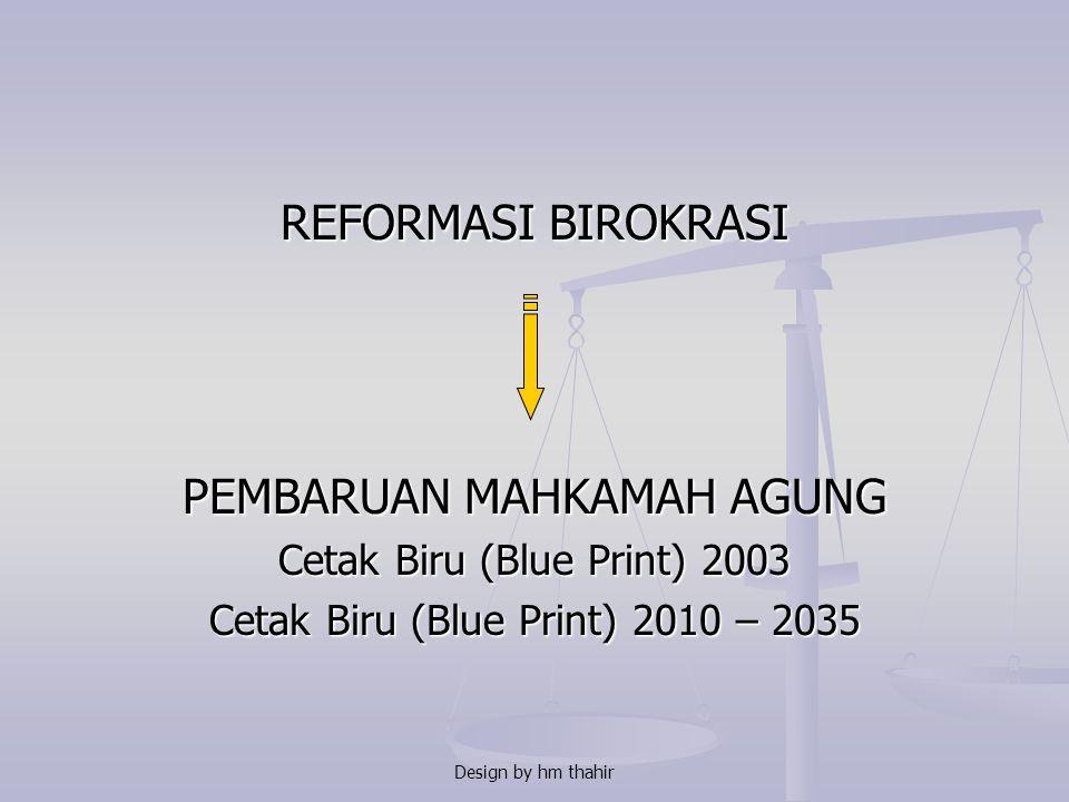 """Design by hm thahir VISI MAHKAMAH AGUNG RI """" TERWUJUDNYA BADAN PERADILAN INDONESIA YANG AGUNG"""" MISI MAHKAMAH AGUNG RI Menjaga kemandirian badan peradi"""