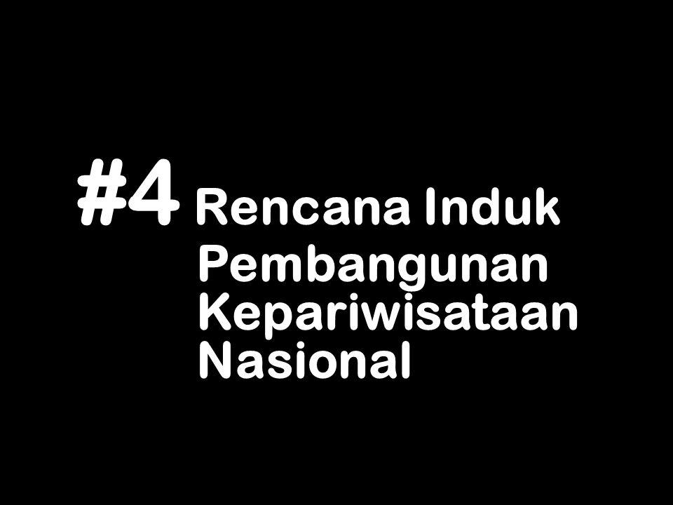 #4 Rencana Induk Pembangunan Kepariwisataan Nasional