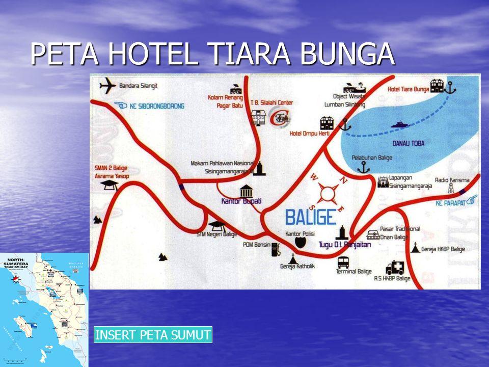PEMBAGIAN HOTEL TIARA BUNGA • MAIN BUILDING • VILLA TELUK BUNGA • VILLA UCOK