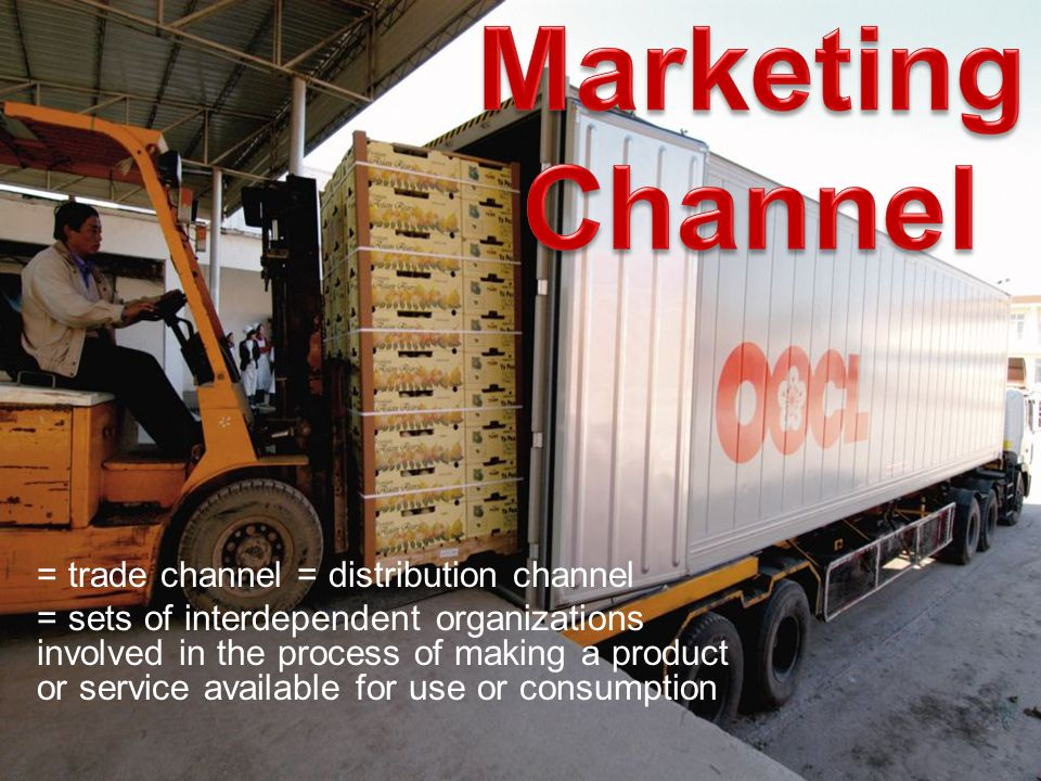 = trade channel = distribution channel = sets of interdependent organizations involved in the process of making a product or service available for use or consumption