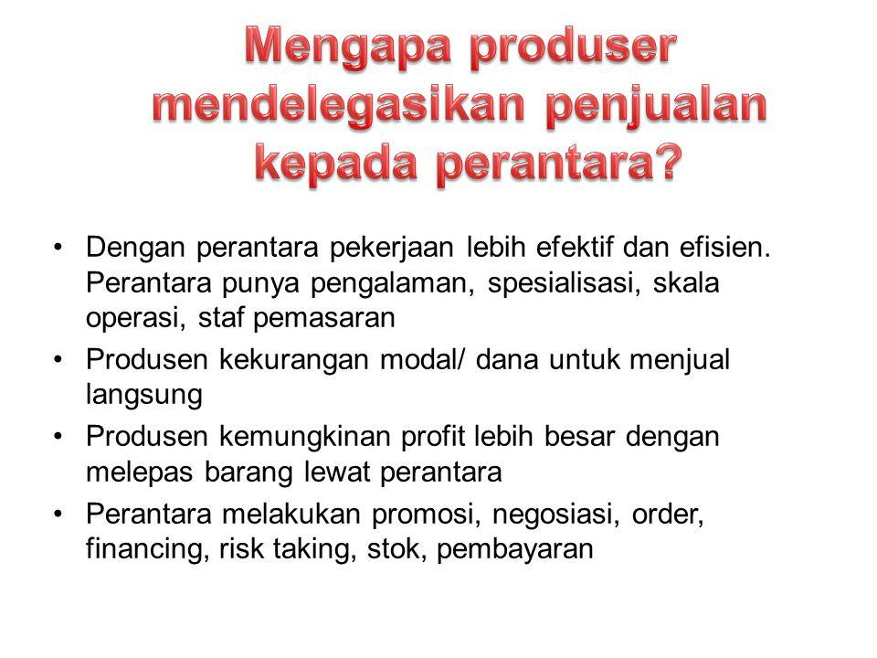 •Dengan perantara pekerjaan lebih efektif dan efisien.