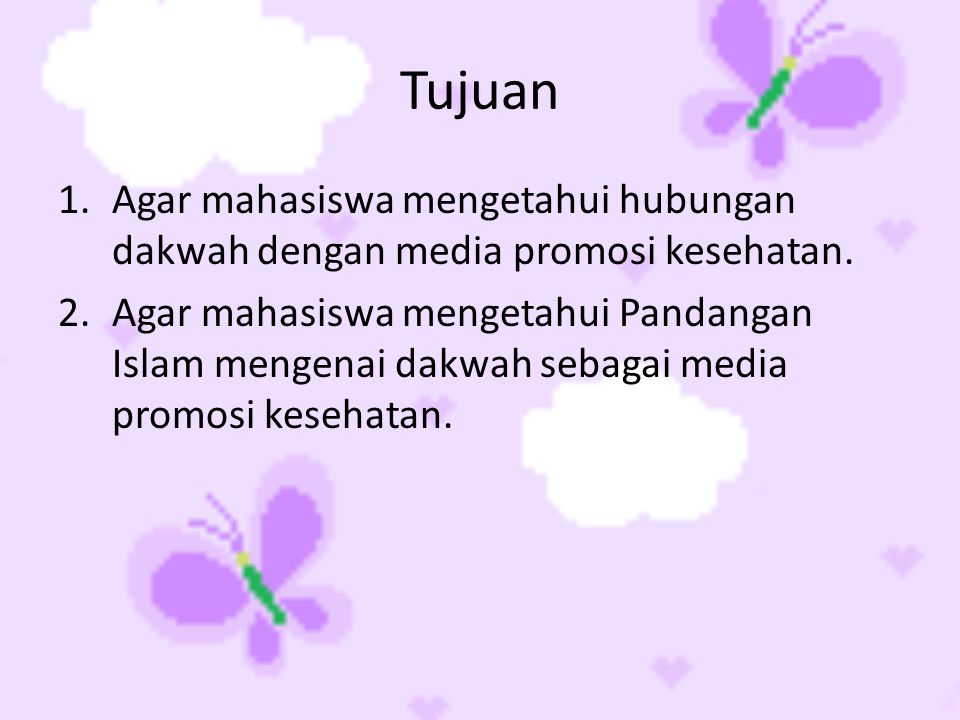 Hubungan Dakwah dengan Media Promosi Kesehatan Dakwah dapat dimanfaatkan sebagai salah satu media promosi kesehatan yang bersifat massa (publik).