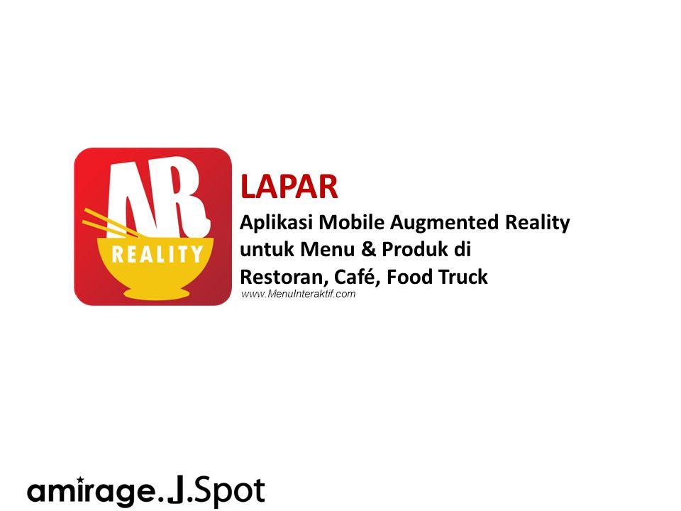 LAPAR Aplikasi Mobile Augmented Reality untuk Menu & Produk di Restoran, Café, Food Truck www.MenuInteraktif.com