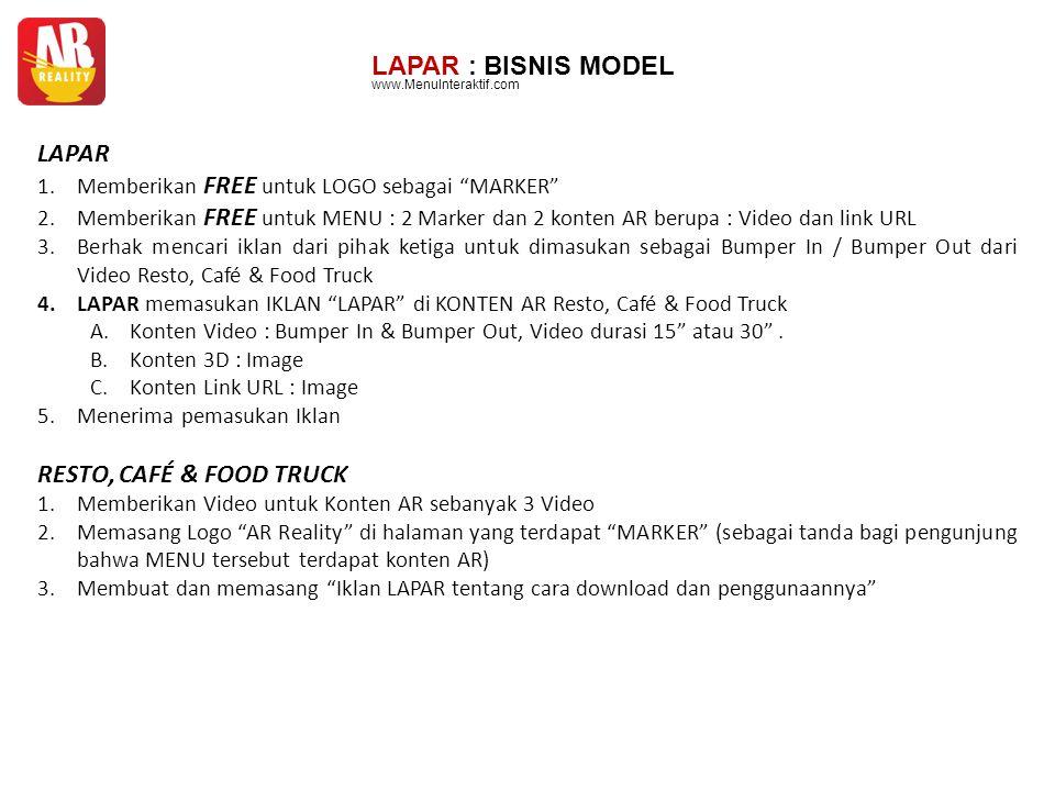 """LAPAR : BISNIS MODEL LAPAR 1.Memberikan FREE untuk LOGO sebagai """"MARKER"""" 2.Memberikan FREE untuk MENU : 2 Marker dan 2 konten AR berupa : Video dan li"""