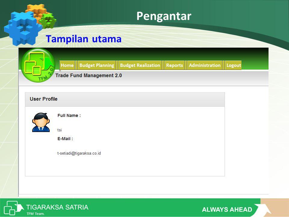 TFM Team. Pengantar Tampilan utama