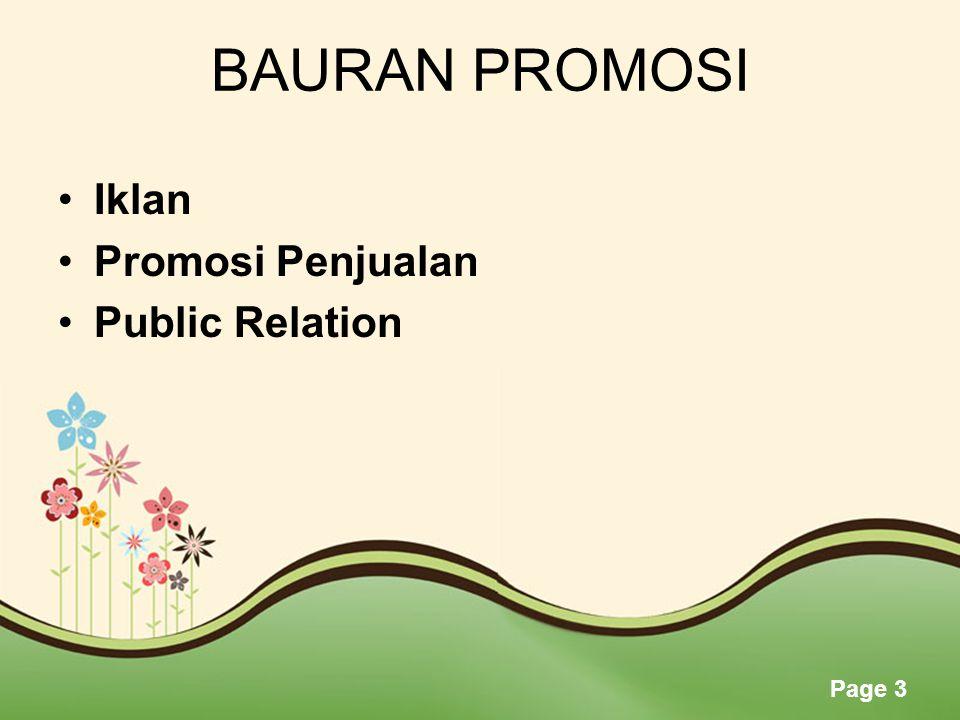 Page 3 BAURAN PROMOSI •Iklan •Promosi Penjualan •Public Relation