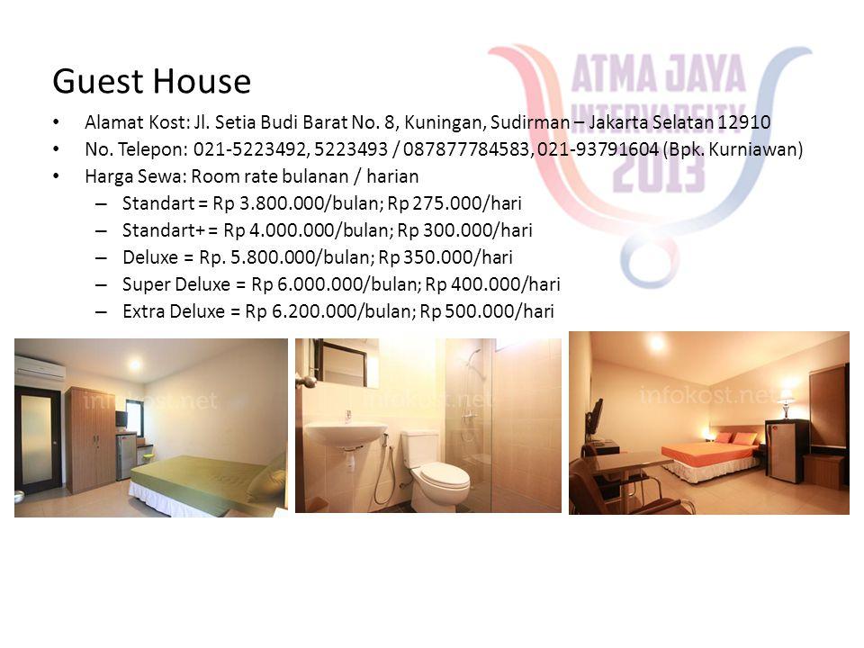 Guest House • Alamat Kost: Jl. Setia Budi Barat No. 8, Kuningan, Sudirman – Jakarta Selatan 12910 • No. Telepon: 021-5223492, 5223493 / 087877784583,