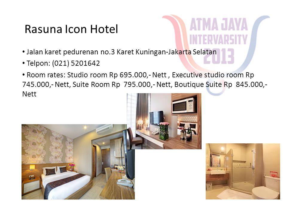 Rasuna Icon Hotel • Jalan karet pedurenan no.3 Karet Kuningan-Jakarta Selatan • Telpon: (021) 5201642 • Room rates: Studio room Rp 695.000,- Nett, Executive studio room Rp 745.000,- Nett, Suite Room Rp 795.000,- Nett, Boutique Suite Rp 845.000,- Nett