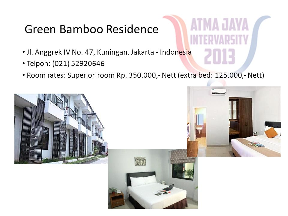 Green Bamboo Residence • Jl. Anggrek IV No. 47, Kuningan. Jakarta - Indonesia • Telpon: (021) 52920646 • Room rates: Superior room Rp. 350.000,- Nett