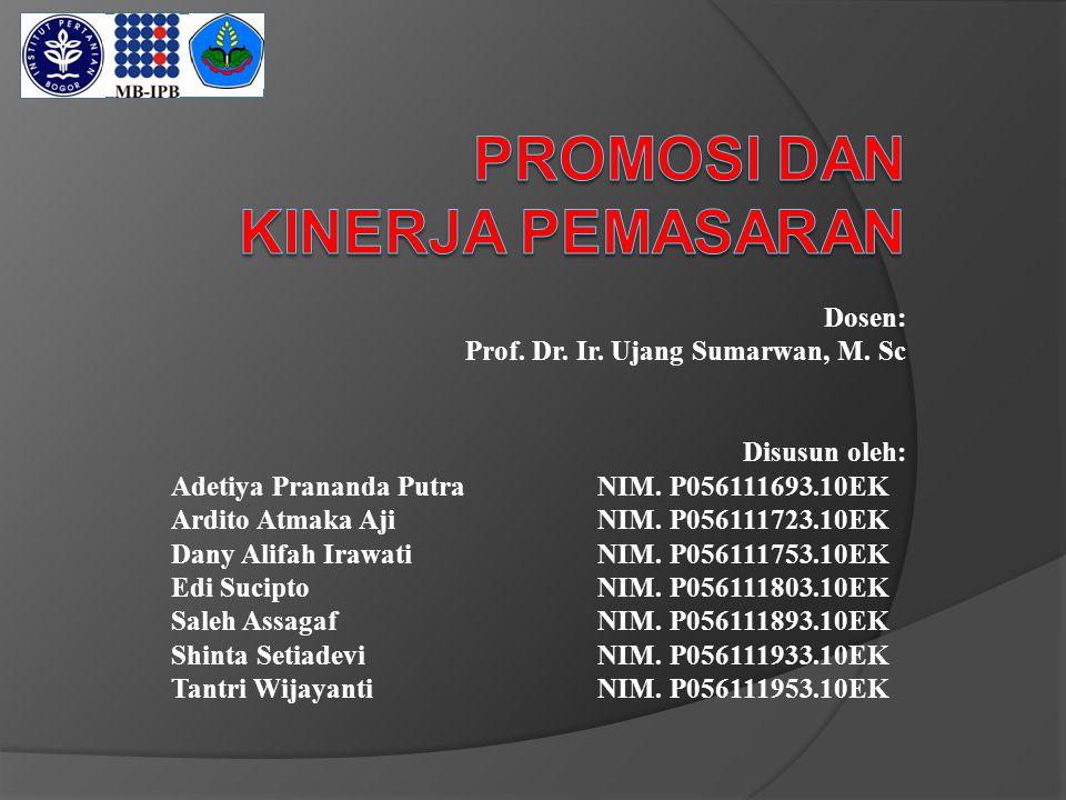 Dosen: Prof. Dr. Ir. Ujang Sumarwan, M. Sc Disusun oleh: Adetiya Prananda Putra NIM. P056111693.10EK Ardito Atmaka AjiNIM. P056111723.10EK Dany Alifah