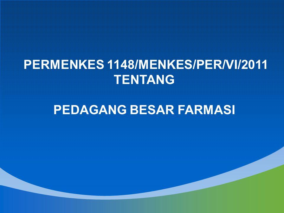 PERMENKES 1148/MENKES/PER/VI/2011 TENTANG PEDAGANG BESAR FARMASI