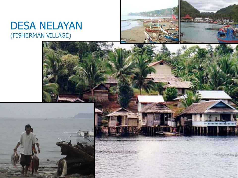 9 DESA NELAYAN (FISHERMAN VILLAGE)